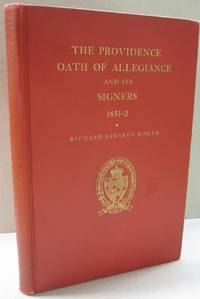 The Providence Oath of Allegiance and its Signers 1651-2
