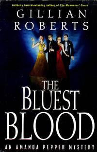 The Bluest Blood An Amanda Pepper Mystery