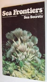 Sea Frontiers - Vol.32. No. 3 - May/June 1986