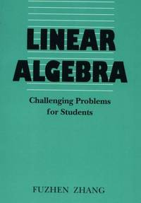 image of  LINEAR ALGEBRA - Challenging Problems for Students