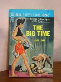 THE BIG TIME, bound with THE MIND SPIDER AND OTHER STORIES