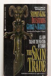 THE SKIN TRADE [previously published in hardcover as NIGHT VISIONS 5]