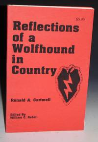 Reflections of a Wolfhound in County, Signed By Author, (ed. William C. Rabel)