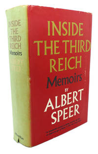 INSIDE THE THIRD REICH :  Memoirs by Albert Speer - Hardcover - Book Club Edition - 1970 - from Rare Book Cellar and Biblio.com
