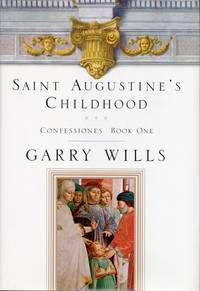 image of Saint Augustine's Childhood: Confessiones Book One