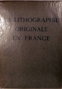La Lithographie Originale En France