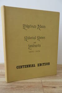 Ridgetown Album of Historical Homes and Landmarks 1875-1975 by  Jack (illus.)  J. C. & POWELL - Hardcover - Centennial Edition - 1975 - from Attic Books (SKU: 110719)
