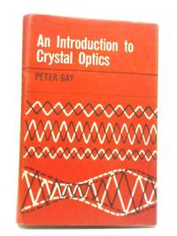 image of An Introduction to Crystal Optics