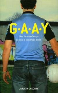 G. A. A. Y: One Hundred Ways to Love a Beautiful Loser