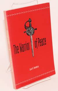 The Warrior of Peace [signed]