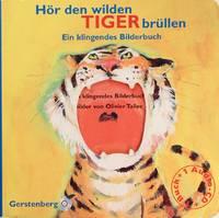 Hã¶R Den Wilden Tiger Brã¼llen. Buch Mit CD