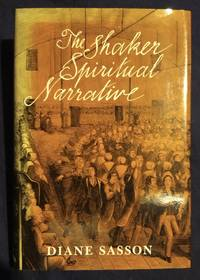 The Shaker Spiritual Narrative