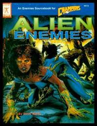 ALIEN ENEMIES - An Enemies Sourcebook for Champions