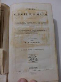 Publius Virgilius Maro.  Bucolica, Georgica, Et Aeneis
