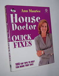 HOUSE DOCTOR QUICK FIXES: 100 Top Tips to Help You Make That Sale