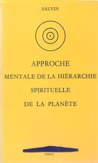Approche mentale de la hiérarchie spirituelle de la planète