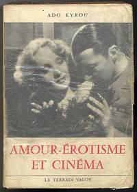 Amour-Érotisme et Cinéma