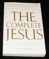 The Complete Jesus by Ricky Alan Mayotte - Paperback - Second Impression - 1997 - from Yare Books (SKU: 011330)