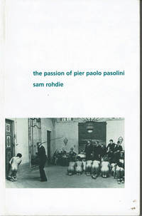 image of THE PASSION OF PIER PAOLO PASOLINI.