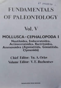Fundamentals of Paleontology:  A Manual for Paleontologists and Geologist  of the USSR. Vol. V Mollusca-Cephalopoda I