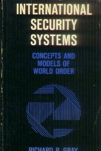 image of International Security Systems; Concepts and Models of World Order