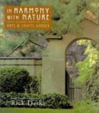 In Harmony With Nature: Lessions from the Arts and Crafts Garden