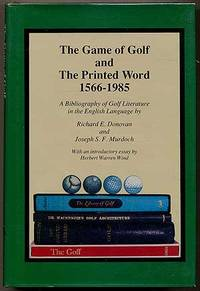 The Game of Golf and the Printed Word, 1566-1985