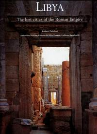 Libya : The Lost Cities of the Roman Empire by  Ginette  Lidiano; Divita-Evrard - Hardcover - 1999 - from Terra Australis Books (SKU: 017184)