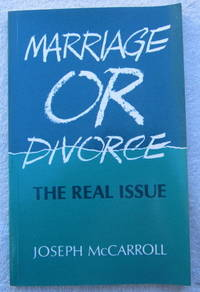Marriage or Divorce - the Real Issue