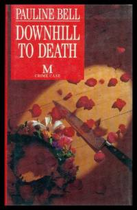 DOWNHILL TO DEATH - An Inspector Browne Mystery