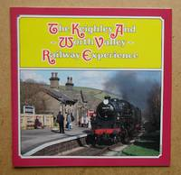 The Keighley and Worth Valley Railway Experience.