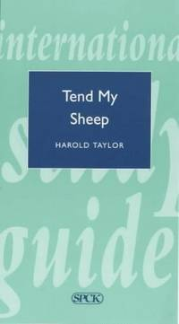 Tend My Sheep