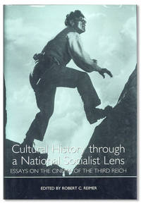 Cultural History through a National Socialist Lens: Essays on the Cinema of the Third Reich