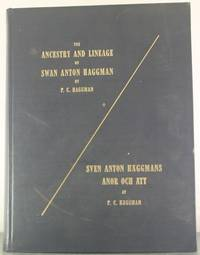 The Ancestry and Lineage of Swan Anton Haggman