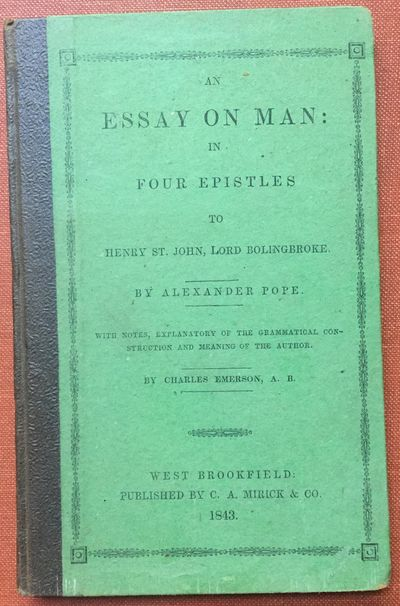 Abaa  An Essay On Man In Four Epistles To Henry St John Lord  An Essay On Man In Four Epistles To Henry St John Lord Bolingbroke With  Notes Explanatory Of The Grammatical Construction And Meaning Of The  Author By