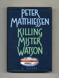 image of Killing Mister Watson  - 1st Edition/1st Printing