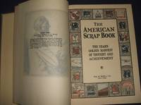 image of The American Scrapbook the Year's Golden Harvest of Thought and Achievement