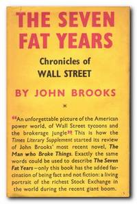 The Seven Fat Years Chronicles of Wall Street
