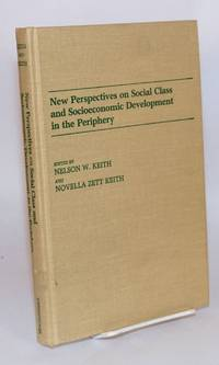 New perspectives on social class and socioeconomic development in the periphery