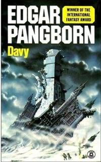 DAVY by Pangborn Edgar - Paperback - 1st printing. Davy is set in the far future of our world, in the - 1976 - from Fantastic Literature Ltd (SKU: FG17.016)