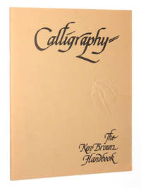 Calligraphy: The Ken Brown Handbook, Vol. One by  Ken Brown - Paperback - First Edition - 1977 - from A&D Books and Biblio.co.uk