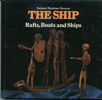 Ship, The: Rafts, Boats and Ships