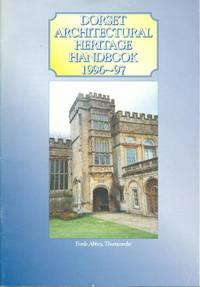 Dorset architectural heritage handbook 1996-97