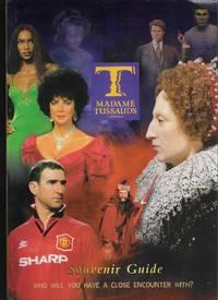 Madame Tussaud's London Souvenir Guide