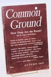 Common Ground. Vol. VIII, No. 1 (Autumn 1947)