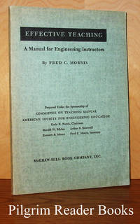 Effective Teaching: A Manual for Engineering instructors.