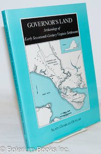 image of Governor's Land: Archaelogy of Early Seventheenth-Century Virginia Settlements