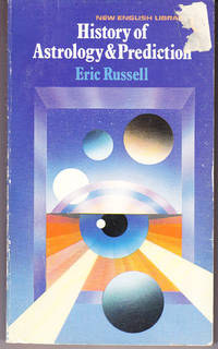 History of Astrology and Prediction by  Eric Russell - 1st Printing - 1974 - from John Thompson (SKU: 29289)