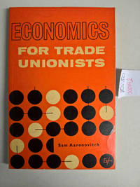 Economics for Trade Unionists