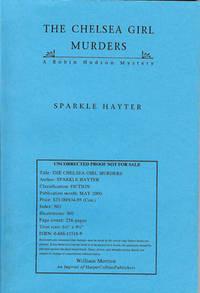 THE CHELSEA GIRL MURDERS : A Robin Hudson Mystery by  Sparkle Hayter - Paperback - 2000 - from GibbsBooks (SKU: 031509-Q)